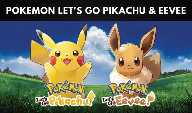 Best Pokemon Games - Pokemon Lets Go Pikachu & Eevee